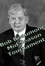 5th Annual Bob Beaumont Mid Season Tournament